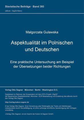 Aspektualität im Polnischen und Deutschen von Gulawska,  Malgorzata