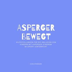 Asperger bewegt von Steinemann,  Elena