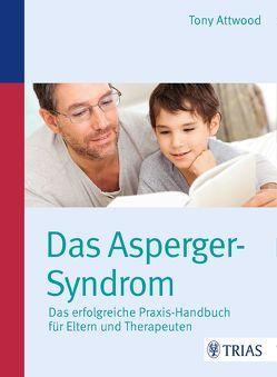 Das Asperger-Syndrom von Attwood,  Tony