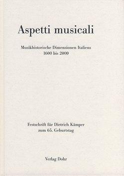 Aspetti musicali von Blumröder,  Christoph von, Bolín,  Norbert, Groth,  Renate, Misch,  Imke, Schmidt,  Hans, Synofzik,  Thomas