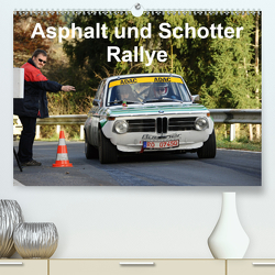 Asphalt und Schotter Rallye (Premium, hochwertiger DIN A2 Wandkalender 2021, Kunstdruck in Hochglanz) von von Sannowitz,  Andreas