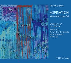 ASPIRATION von Bistrick,  Lisa, Kox,  Felix, Kox-Schindelin,  Anne, Riess,  Richard, Saemann,  Birgit