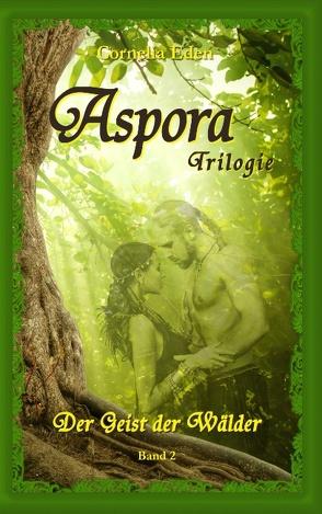 Aspora-Trilogie, Band 2 von Eden,  Cornelia
