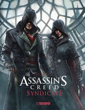 Assassin's Creed®: The Art of Assassin`s Creed® Syndicate von Davies,  Paul, Ubisoft