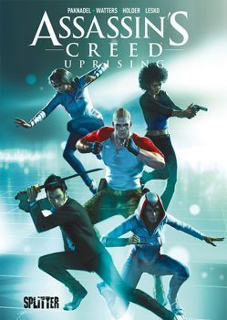 Assassin's Creed Uprising von Holder,  Jose, Paknadel,  Alex, Watters,  Dan