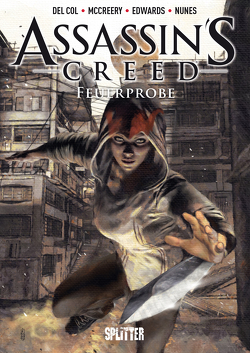 Assassins's Creed Bd. 1: Feuerprobe von Del Col,  Anthony, Edwards,  Neil, McCreery,  Conor