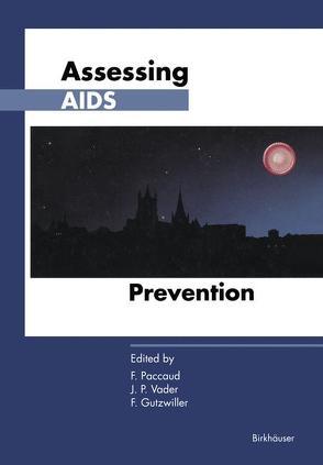 Assessing AIDS Prevention von Gutzwiller,  Felix, Paccaud,  Fred, Vader,  John P