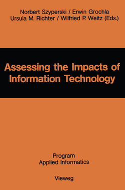 Assessing the Impacts of Information Technology von Szyperski,  Norbert