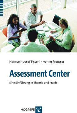 Assessment-Center von Fisseni,  Hermann J, Preusser,  Ivonne