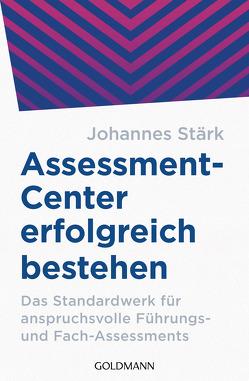 Assessment-Center erfolgreich bestehen von Stärk,  Johannes