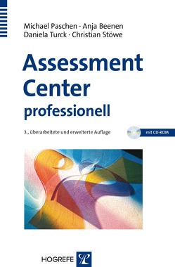 Assessment Center professionell von Beenen,  Anja, Paschen,  Michael, Stöwe,  Christian, Turck,  Daniela