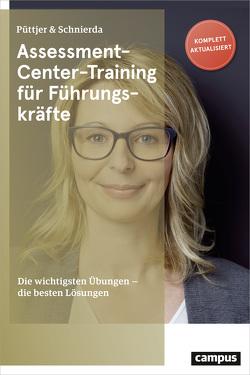 Assessment-Center-Training für Führungskräfte von Püttjer,  Christian, Schnierda,  Uwe