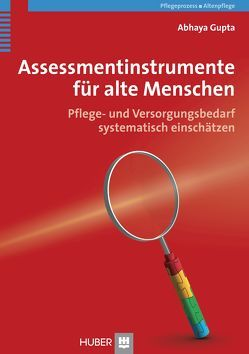 Assessmentinstrumente für alte Menschen von Gupta,  Abhaya, Herrmann,  Michael, Mahler,  Cornelia, Reuschenbach,  Bernd