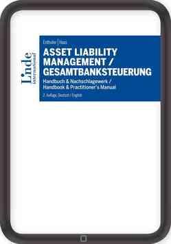 Asset Liability Management / Gesamtbanksteuerung von Enthofer,  Hannes, Haas,  Patrick