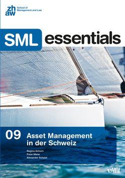 Asset Management in der Schweiz von Anhorn,  Regina, Meier,  Peter, Schaier,  Alexander