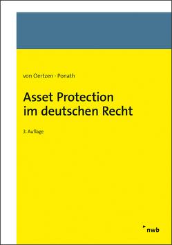Asset Protection im deutschen Recht von Ponath,  Gerrit, von Oertzen,  Christian