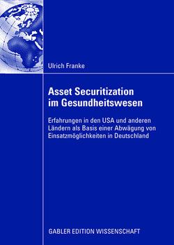 Asset Securitization im Gesundheitswesen von Franke,  Ulrich