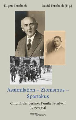 Assimilation – Zionismus – Spartakus von Fernbach,  David, Fernbach,  Eugen