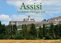 Assisi Umbriens Heiliger OrtAT-Version (Wandkalender 2019 DIN A3 quer)