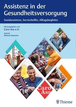 Assistenz in der Gesundheitsversorgung von Caro Ass e.V.