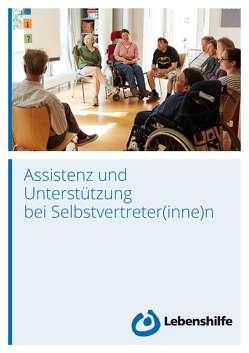 Assistenz und Unterstützung bei Selbstvertreter(inne)n von Bundesvereinigung Lebenshilfe e.V.
