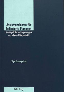 Assistenzdienste für behinderte Personen von Baumgartner,  Edgar