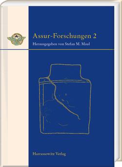 Assur-Forschungen 2 von Maul,  Stefan M.