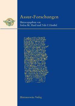 Assur Forschungen von Heessel,  Nils P, Maul,  Stefan M.