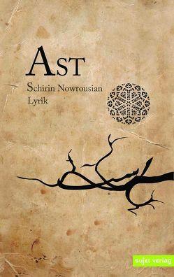 Ast von Nowrousian,  Schirin