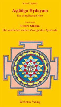 Astanga Hrdayam, Uttara Sthana von Wiethase,  Hendrik