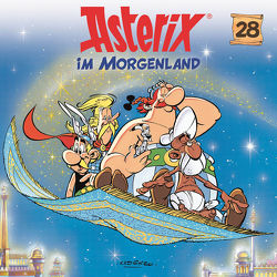 Asterix – CD. Hörspiele / 28: Asterix im Morgenland von diverse Komponisten, Penndorf,  Gudrun, Uderzo,  Albert, Wakonigg,  Daniela
