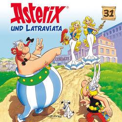 Asterix – CD. Hörspiele / 31: Asterix und Latraviata von diverse Komponisten, Strunck,  Angela, Uderzo,  Albert, Walz,  Michael F.