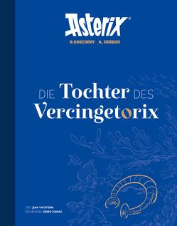 Asterix – Die Tochter des Vercingetorix von Conrad,  Didier, Ferri,  Jean-Yves
