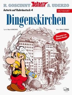 Asterix Mundart Ruhrdeutsch IV von Bender,  Hennes, Goscinny,  René, Uderzo,  Albert