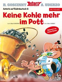 Asterix Mundart Ruhrdeutsch VI von Bender,  Hennes, Goscinny,  René, Uderzo,  Albert