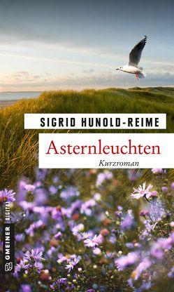 Asternleuchten von Hunold-Reime,  Sigrid