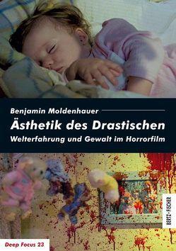 Ästhetik des Drastischen von Moldenhauer,  Benjamin