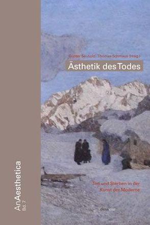 Ästhetik des Todes von Schmaus,  Thomas, Seubold,  Guenter