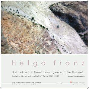 Ästhetische Annäherungen an die Umwelt. Projekte für den öffentlichen Raum 1989-2009 von Franz,  Helga