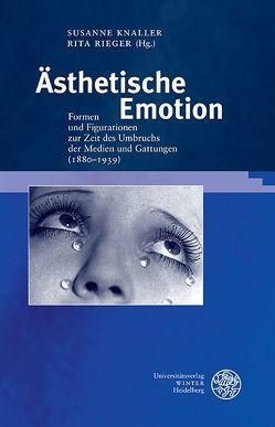 Ästhetische Emotion von Knaller,  Susanne, Rieger,  Rita