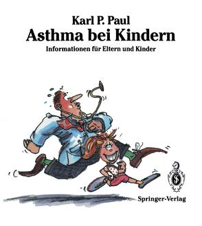 Asthma bei Kindern von Mayr,  A., Paul,  Karl-Peter