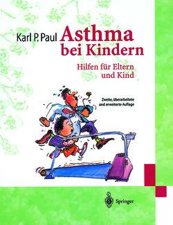 Asthma bei Kindern von Mayr,  A., Paul,  Karl P.