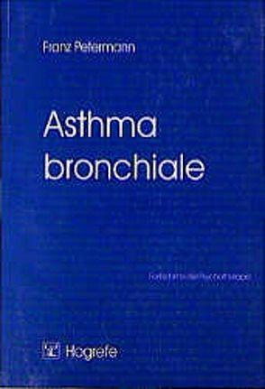 Asthma bronchiale von Petermann,  Franz