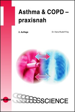 Asthma & COPD – praxisnah von Frey,  Hans-Rudolf