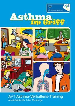 Asthma im Griff von Biberger,  Angelika, Klocke,  Martin, Lecheler,  Josef, Petermann,  Franz, Pfannebecker,  Bernhard, Schauerte,  Gerd