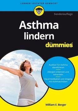 Asthma lindern für Dummies von Berger,  William E.
