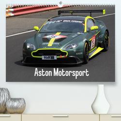 Aston Motorsport (Premium, hochwertiger DIN A2 Wandkalender 2021, Kunstdruck in Hochglanz) von Morper,  Thomas