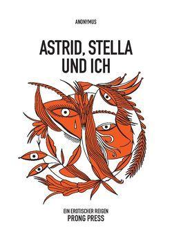 Astrid, Stella und ich von Anonymus,  XX.