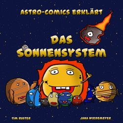 Astro-Comics erklärt das Sonnensystem von Ruster,  Tim Julian