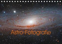 Astro-Fotografie (Tischkalender 2018 DIN A5 quer) von Muckenhuber,  Stefan